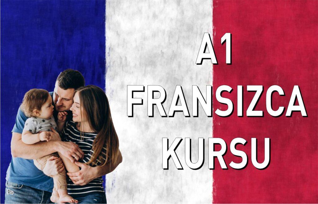 a1 fransızca aile birleşimi kursu